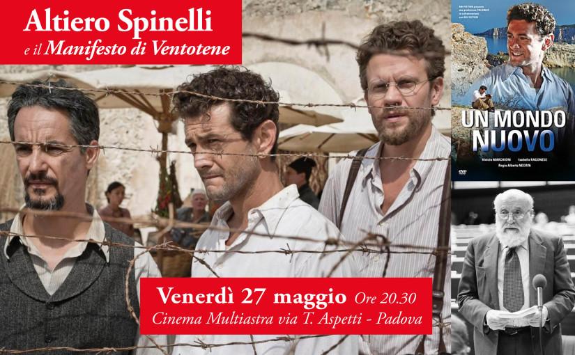 Altiero Spinelli e il Manifesto di Ventotene