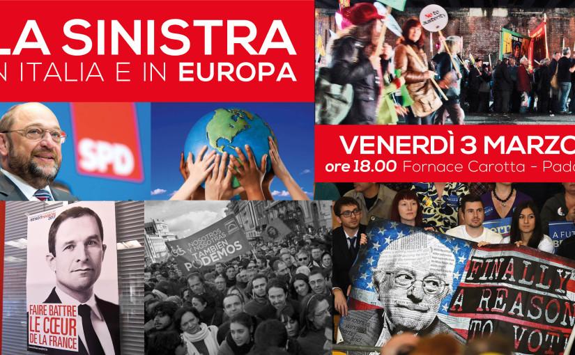 La Sinistra in Italia e in Europa